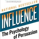 Influence, by Robert B. Cialdini