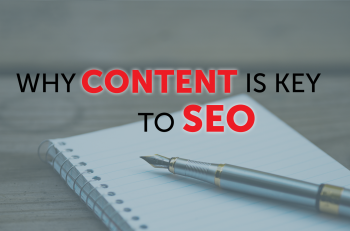 Why Content Is Key to SEO
