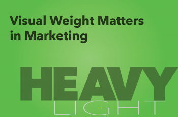 Visual Weight Matters in Marketing