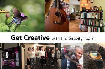 Get Creative with the Gravity Team