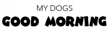 My Dogs: Good Morning font example