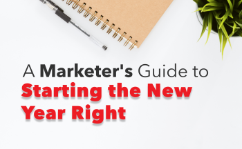 A Marketer's Guide to Starting the New Year Right